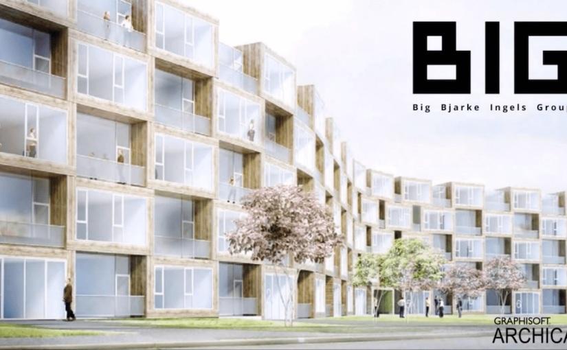 Bjarke Ingels Group (BIG) กับ BIM ที่ใช้ในงานออกแบบ