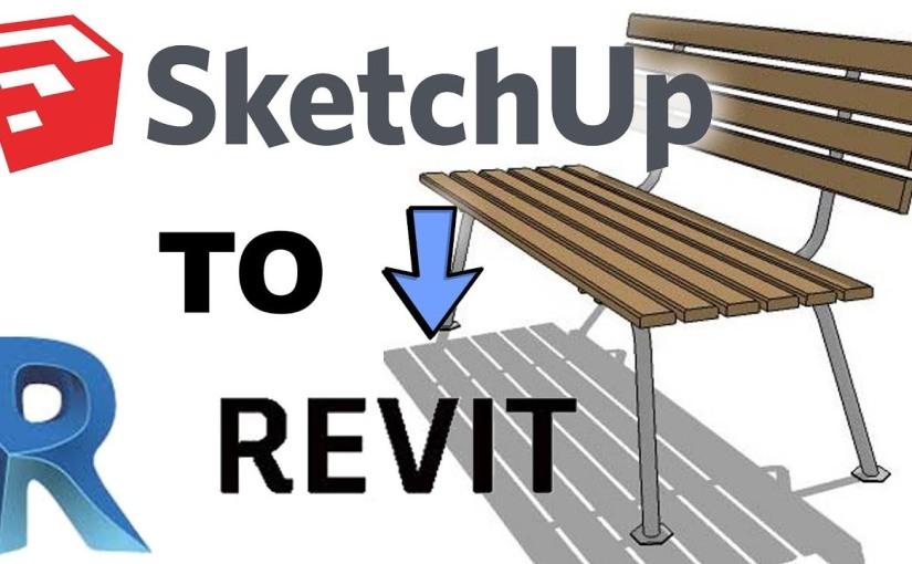วิธี Import SketchUp มา Revitแบบง่ายๆ