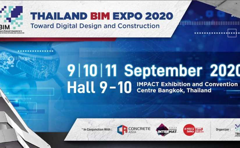 Thailand BIM Expo 2020 : Toward Digital Design and Construction